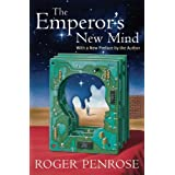 The Emperor's New Mind: Concerning Computers, Minds, and the Laws of Physics: Concerning Computers, Minds and ...