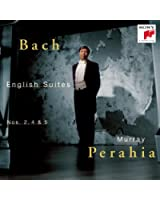 Bach: English Suites Nos. 2, 4 & 5
