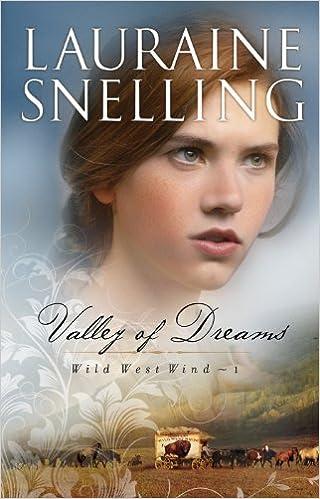 Valley of Dreams (Wild West Wind Book #1)