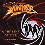 In the Line of Fire: Live In Europe [Bonus Tracks] Sinner