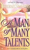 A Man of Many Talents (Berkley Sensation) (0425190706) by Simmons, Deborah