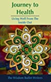 img - for Journey to Health: Living Well from the Inside Out book / textbook / text book