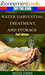 Off The Grid: Water Harvesting, Treat...