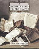 A Confederate Girls Diary