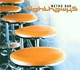 echange, troc Nighthawks - Metro Bar
