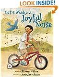 Let's Make a Joyful Noise: Celebrating Psalm 100