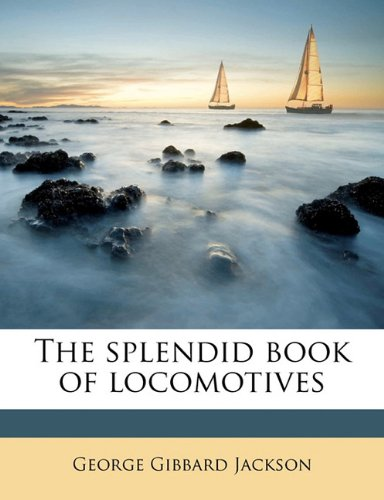 The splendid book of locomotives