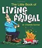 The Little Book of Living Frugal (Little Book Of... (Andrews McMeel))