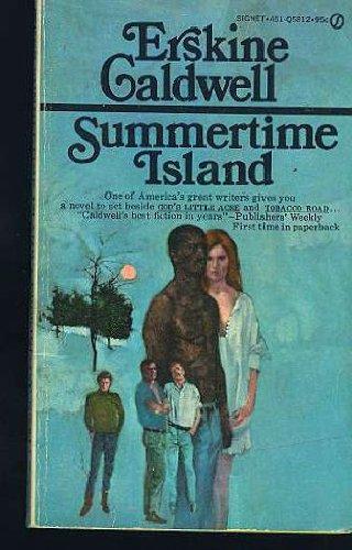Summertime Island, Erskine Caldwell