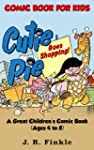 Comic Book for Kids: Cutie Pie Goes S...