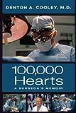 100,000 Hearts: A Surgeon