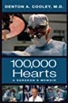 One Hundred Thousand Hearts: A Surgeo...