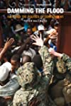 Damming the Flood: Haiti and the Poli...