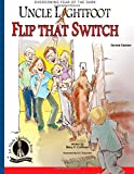 img - for Uncle Lightfoot, Flip That Switch: Overcoming Fear of the Dark, Second Edition book / textbook / text book