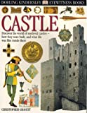 Castle (DK Eyewitness Books) (0789458896) by Christopher Gravett