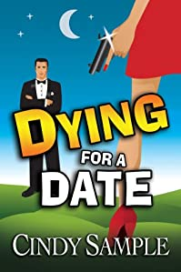 Dying For A Date by Cindy Sample ebook deal