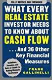 img - for What Every Real Estate Investor Needs to Know About Cash Flow... And 36 Other Key Financial Measures by Gallinelli, Frank (2008) Paperback book / textbook / text book