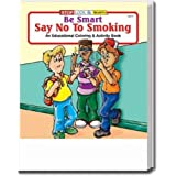 Say No To Smoking Coloring and Activity Book