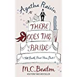 Agatha Raisin: There Goes The Brideby M.C. Beaton