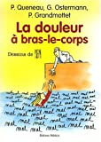 La douleur  bras-le-corps
