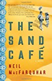 img - for The Sand Cafe: A Novel book / textbook / text book
