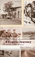 A Cyprus Journey: Memoirs of National Service