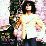 Acoustic Warriorby Marc Bolan