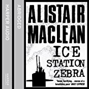 Ice Station Zebra | [Alistair MacLean]