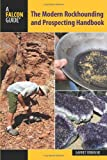 img - for The Modern Rockhounding and Prospecting Handbook (Falcon Guides) book / textbook / text book