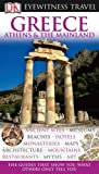 Marc Dubin DK Eyewitness Travel Guide: Greece, Athens & the Mainland
