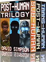 Post-Human Trilogy (Books 1-3) (Post-Human Series)