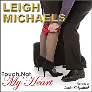 Touch Not My Heart | [Leigh Michaels]
