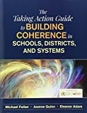 img - for BUNDLE: Fullan: Coherence + Taking Action Guide book / textbook / text book