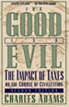 For Good and Evil: The Impact of Taxe...