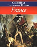 img - for The Cambridge Illustrated History of France (Cambridge Illustrated Histories) book / textbook / text book