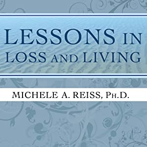 Lessons in Loss and Living Audiobook