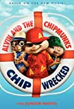 img - for Alvin and the Chipmunks: Chipwrecked: The Junior Novel book / textbook / text book