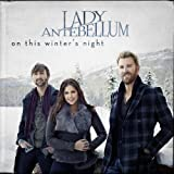 The First Noel ~ Lady Antebellum