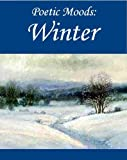 img - for Poetic Moods: Winter book / textbook / text book