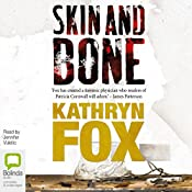 Skin and Bone | Kathryn Fox