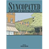 Syncopated: An Anthology of Nonfiction Picto-Essays ~ Paul Hoppe