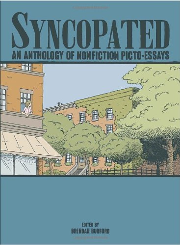 Syncopated: An Anthology of Nonfiction Picto-Essays, edited by Brendan Burford