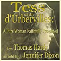 Tess of the D'urbervilles (       UNABRIDGED) by Thomas Hardy Narrated by Jennifer Dixon