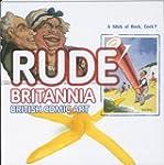 Rude Britannia: British Comic Art