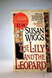 The Lily and the Leopard (0061040177) by Susan Wiggs