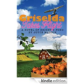 Griselda Takes Flight: A Novel of Bright's Pond
