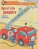 echange, troc Mymi Doinet - Ugo et Liza pompiers