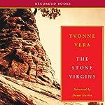 The Stone Virgins | Yvonne Vera