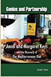 img - for Genius and Partnership: Ancel and Margaret Keys and the Discovery of the Mediterranean Diet book / textbook / text book