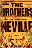 The Brothers Neville (0316730092) by Art Neville